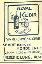 ALGER ETS FREDERIC LUNG VIN ROYAL KEBIR PETITE PUBLICITE 1933