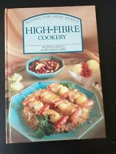 High -Fibre Cookery Book (Recipes for good health)