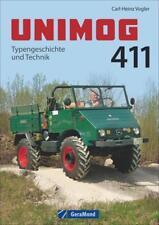 Unimog 411 von Carl-Heinz Vogler (2014, Gebundene Ausgabe)