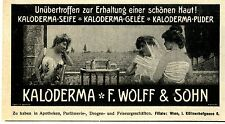 F. Wolff & Sohn Wien Kaloderma Seife Gelée Puder Historische Werbung von 1910