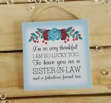Handmade plaque sign gift present sister in law quote phrase floral