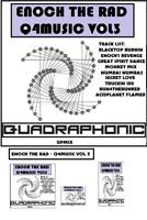 ENOCH THE RAD Q4MUSIC VOL 03   Quadraphonic UPMIX Reel tape ROCK