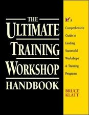 The Ultimate Training Workshop Handbook: A Comprehensive Guide to Leading Succes