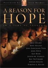 A Reason for Hope : In a Time of Tragedy (2001, Hardcover)