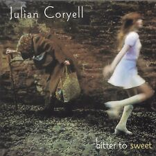 Bitter to Sweet by Julian Coryell (Cd May-1999))^