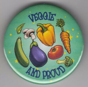 Veggie and Proud badge - show you're vegetarian with meat free pin button