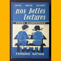 NOS BELLES LECTURES Cours élémentaire David Haisse Bouret Morel 1957