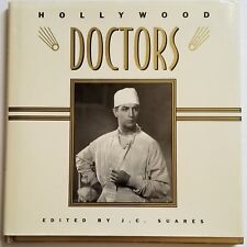 Hollywood Doctors Book Famous Doctors Through Hollywood Movie History HC DJ