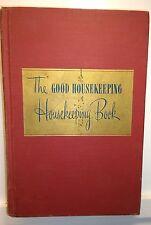 The Good Housekeeping, Housekeeping Book, Helen Kendall, 1947, 1st Ed. RARE