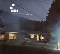 Yo La Tengo - And Then Nothing Turned Itself Inside Out [CD]