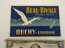 Vintage luggage label travel BEAU RIVAGE PALACE HOTEL OUCHY LAUSANNE SWITZERLAND