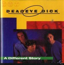 DEADEYE DICK A different story CD New