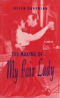 Making of My Fair Lady, , Garebian, Keith, Good, 1993-11-01,