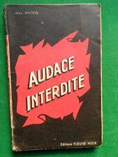AUDACE INTERDITE ALEX ANDERS FLEUVE NOIR  1950 S  CURIOSA