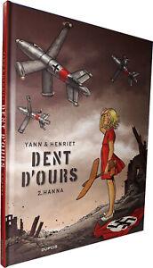 BD - DUPUIS - DENT D'OURS T.02 : HANNA