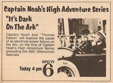 1979 WPVI TV AD~CAPTAIN NOAH'S HIGH ADVENTURE SERIES~ABC AFTERSCHOOL SPECIAL