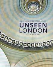 Unseen London by Frances Lincoln Publishers Ltd (Hardback, 2014)