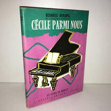 Georges Duhamel CECILE PARMI NOUS le livre de demain 1957 Arthème Fayard - BB8B