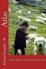 Atlas: Prin lume si prin noi insine (Romanian Essays and Short Stories) (Volume