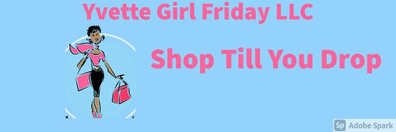 YVETTE GIRL FRIDAY LLC.