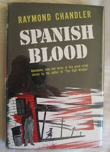 Spanish Blood, Raymond Chandler, Fine 1st edition in Dustjacket, Crime Detective