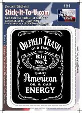OILFIELD TRASH BLACK LABEL Decal Sticker