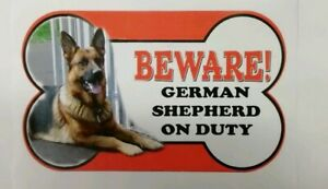 German Shepherd  Beware of the dog sign 12cm x 21cm other breads available.