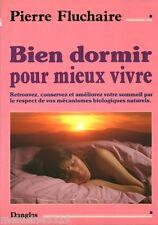 """Livre Santé """" Bien Dormir pour Mieux Vivre """" Pierre Fluchaire """" ( No 2581 ) Book"""