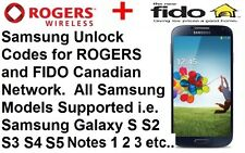 Unlock Code Rogers Fido All Samsung Model Galaxy S2 S3 S4 S5 S6 S7 S8 Note 2 3 4