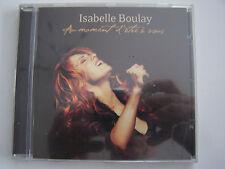 CD ISABELLE BOULAY au moment d'etre à vous