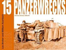 Panzerwrecks 15 Panzerwracks abgeschossene Panzer Buch Bildband Bilder Tanks NEU