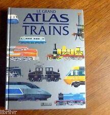 LE GRAND ATLAS DES TRAINS