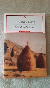 Con gli occhi chiusi - F. Tozzi - Classici Moderni Mondadori (104)