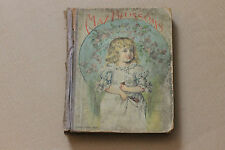 MAY BLOSSOMS: ILLUSTRATED STORIES AND POEMS FOR LITTLE PEOPLE, 1891, hc