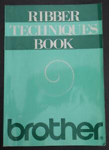 Ribber Techniques Book - Doppelbettstricken auf Brother Strickmaschinen