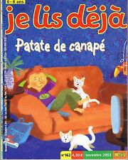 Je lis Déjà * Patate de Canapé * Fleurus n° 162 11 2003 * 6 / 8 ans * KA * revue
