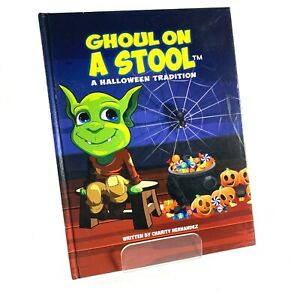 Ghoul On A Stool A Halloween Tradition | 1st Edition Hardcover | 2015
