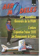 AERO MODELES N°26 - HISTOIRE DE LA RADIOCOMMANDE - INDOOR RC - SERIE RENARD