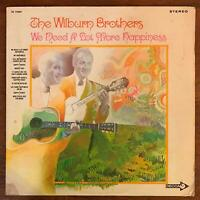 THE WILBURN BROTHERS  WE NEED A LOT MORE HAPPINESS VINYL LP DECCA CL 75087 VG