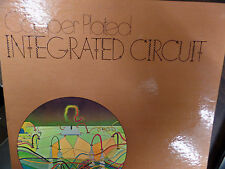 THE COPPER PLATED INTEGRATED CIRCUIT PLUGGED IN POP 33RPM EX 112015 TLJ