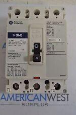 Allen Bradley 140U-I6C3-C15M 3P 600V 15A Circuit Breaker - New Take Out