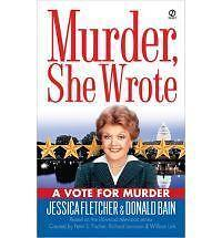 Murder She Wrote: A Vote for Murder 22 by Donald Bain and Jessica Fletcher (2005