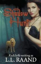 NEW Shadow Hunt (Midnight Hunters) by L.L. Raand