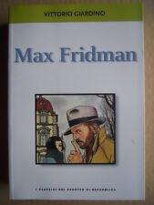 Classici Fumetti di Repubblica - MAX FRIDMAN - V. Giardino  2003  [G245P]