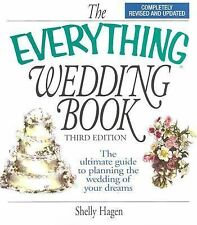 The Everything Wedding Book - Hagen - Survive and Even ENJOY Your Wedding NEW