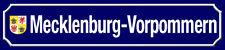 Mecklenburg - Vorpommern Wappen Straßenschild Blechschild Street Sign 10 x 46 cm