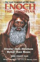 Enoch the Ethiopian : The Lost Prophet of the Bible, Paperback by Kush, Indus...
