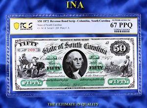INA State of South Carolina 1872 $50 Superb PCGS 67 PPQ Perfect Margins & White