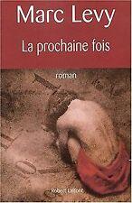 La Prochaine fois von Levy, Marc   Buch   Zustand gut