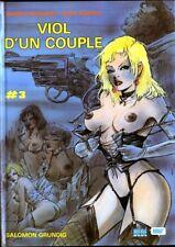 BD adultes Viol d'un Couple Viol d'un couple, T3 International Presse Magazine